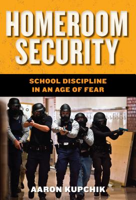 Homeroom Security By Kupchik, Aaron