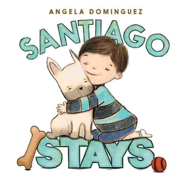 Santiago Stays By Dominguez, Angela